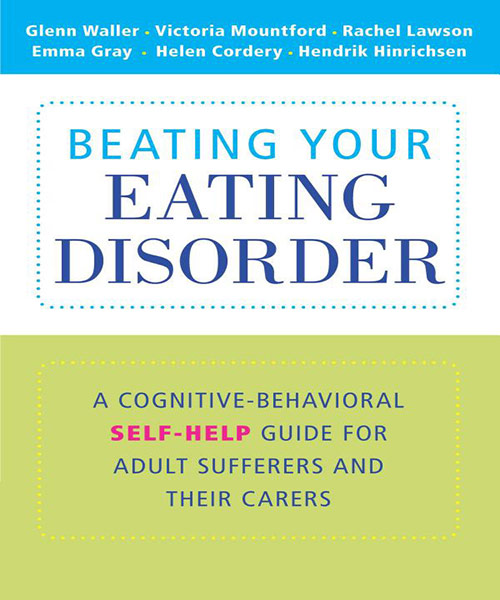 Beating Your Eating Disorder: A Cognitive-Behavioral Self-Help Guide For Adult Sufferers And Their Carers – Dr Gray Interview